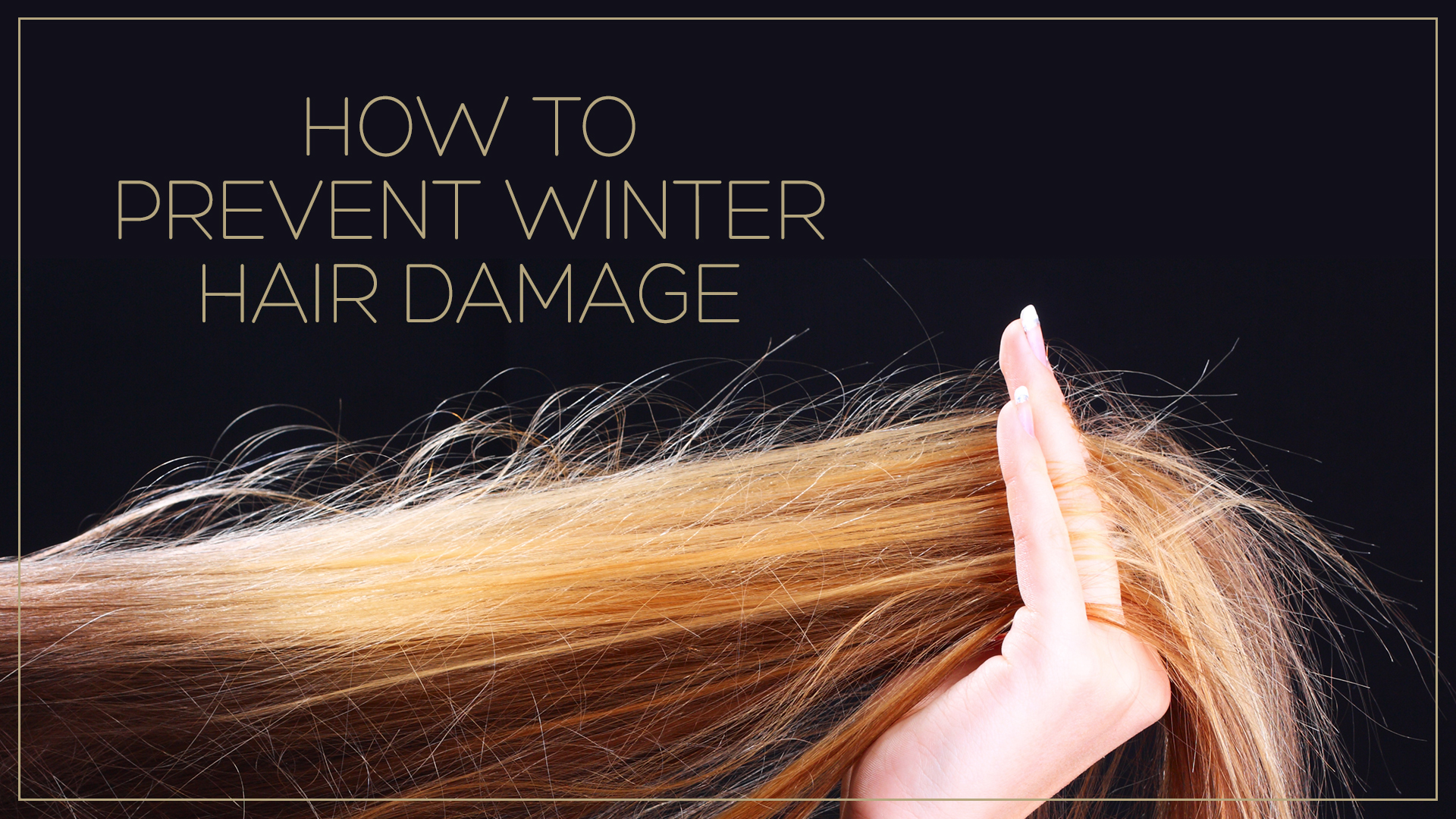 How to prevent winter hair damage