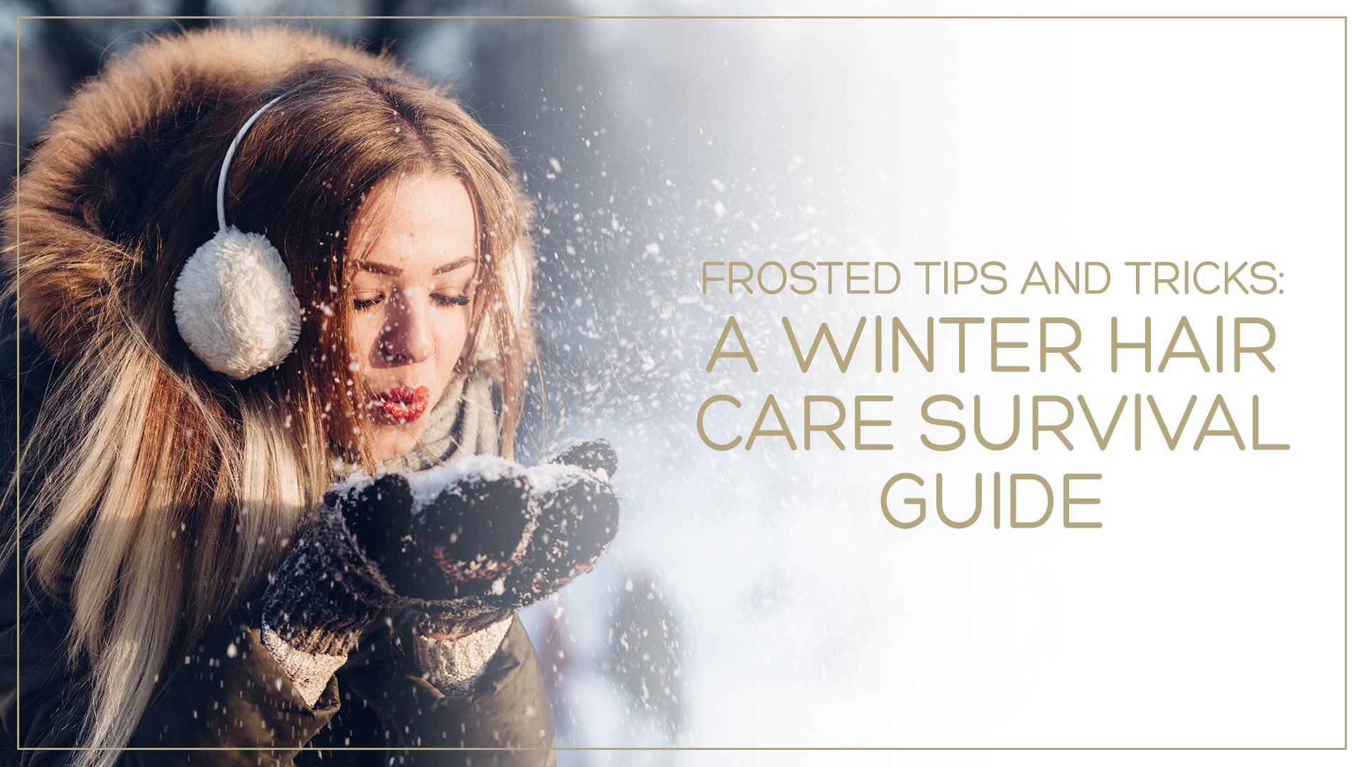 Winter Hair Survival Guide